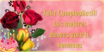 Tarjetas De Feliz Cumpleaños Para Una Hermana Detallista