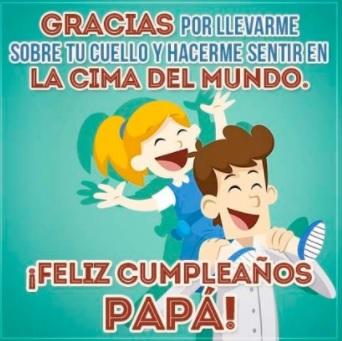 Frases De Feliz Cumpleaños Para Un Papá Encantador