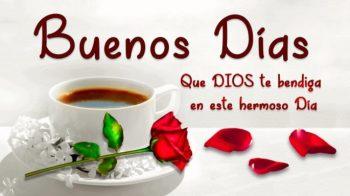 Imágenes De Buenos Días Que Dios Te Bendiga