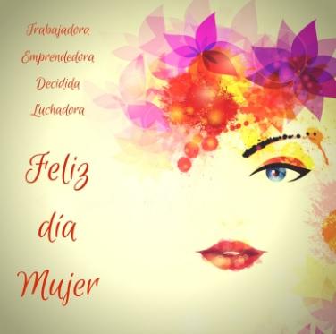 Bellas Y Sublimes Frases De Feliz Día De La Mujer Portal