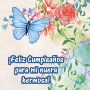 Mensajes De Feliz Cumpleaños Para Una Nuera Hermosa